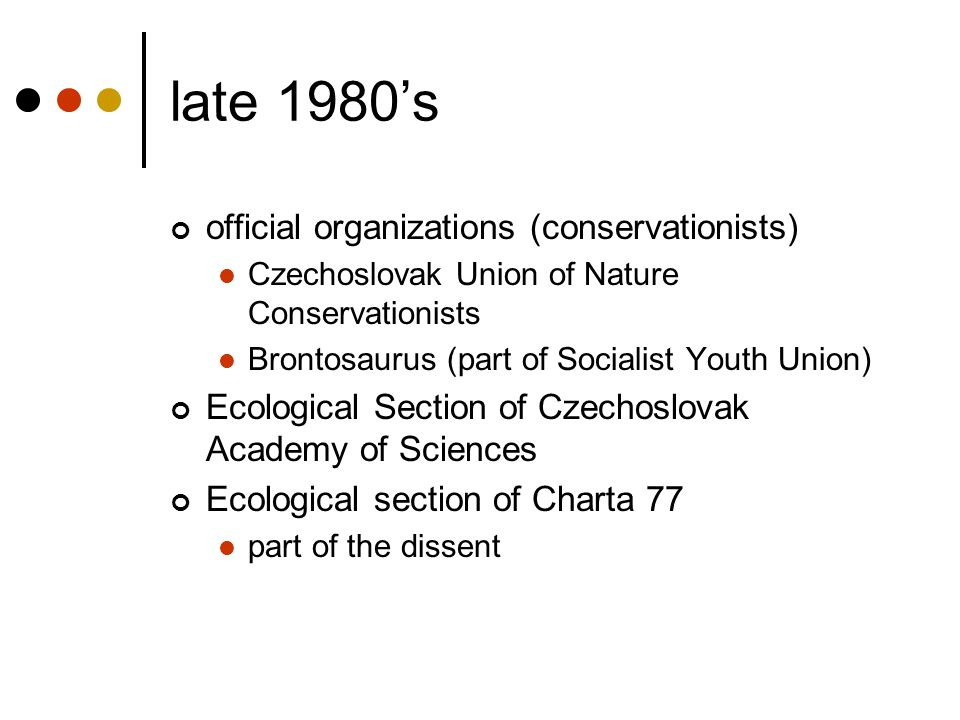 late 1980's official organizations (conservationists)