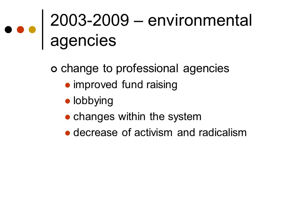 2003-2009 – environmental agencies
