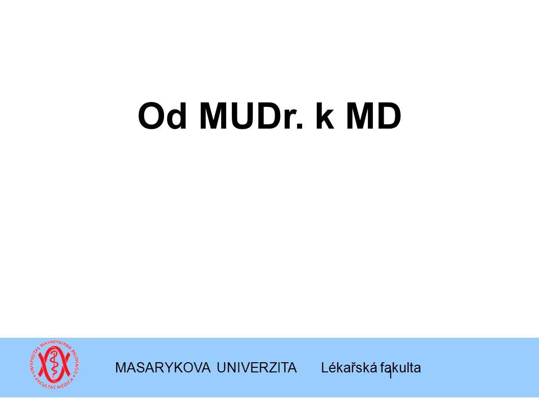 MASARYKOVA UNIVERZITA Lékařská fakulta
