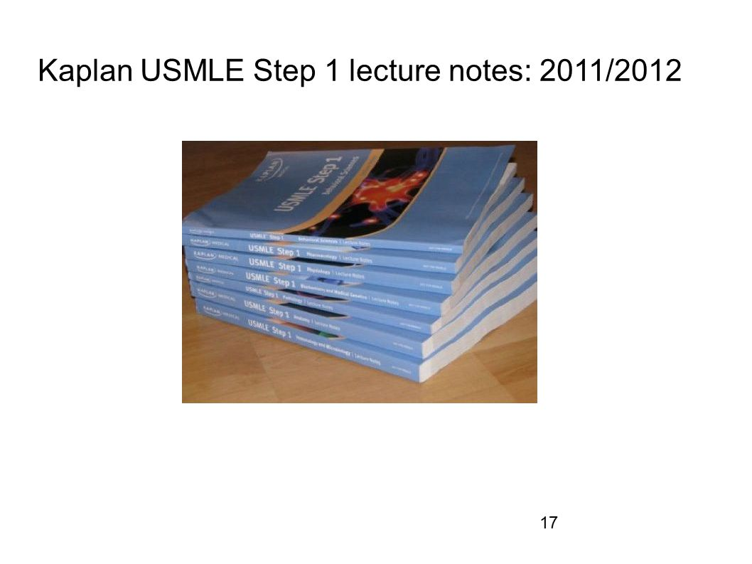 Kaplan USMLE Step 1 lecture notes: 2011/2012