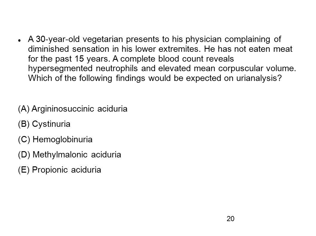 (A) Argininosuccinic aciduria (B) Cystinuria (C) Hemoglobinuria