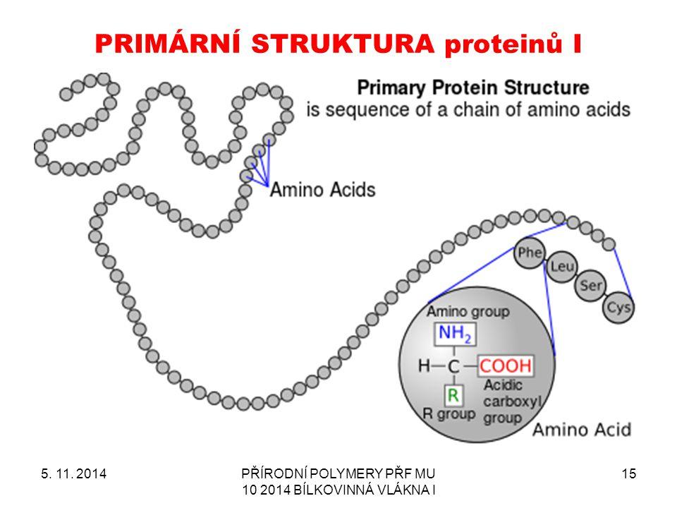 PRIMÁRNÍ STRUKTURA proteinů I