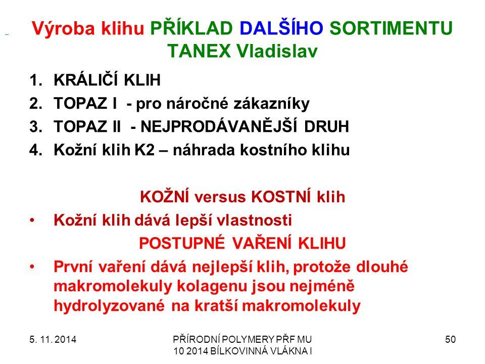 Výroba klihu příklad DALŠÍHO sortimentu tanex Vladislav
