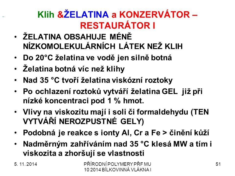 Klih &ŽELATINA a KONZERVÁTOR – RESTAURÁTOR I