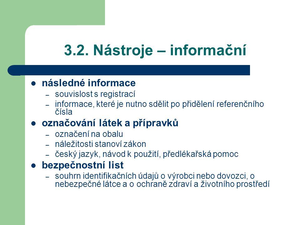 3.2. Nástroje – informační následné informace