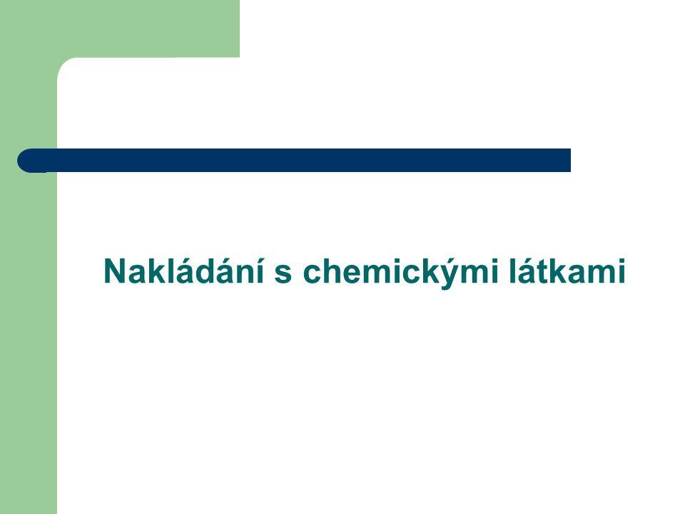 Nakládání s chemickými látkami