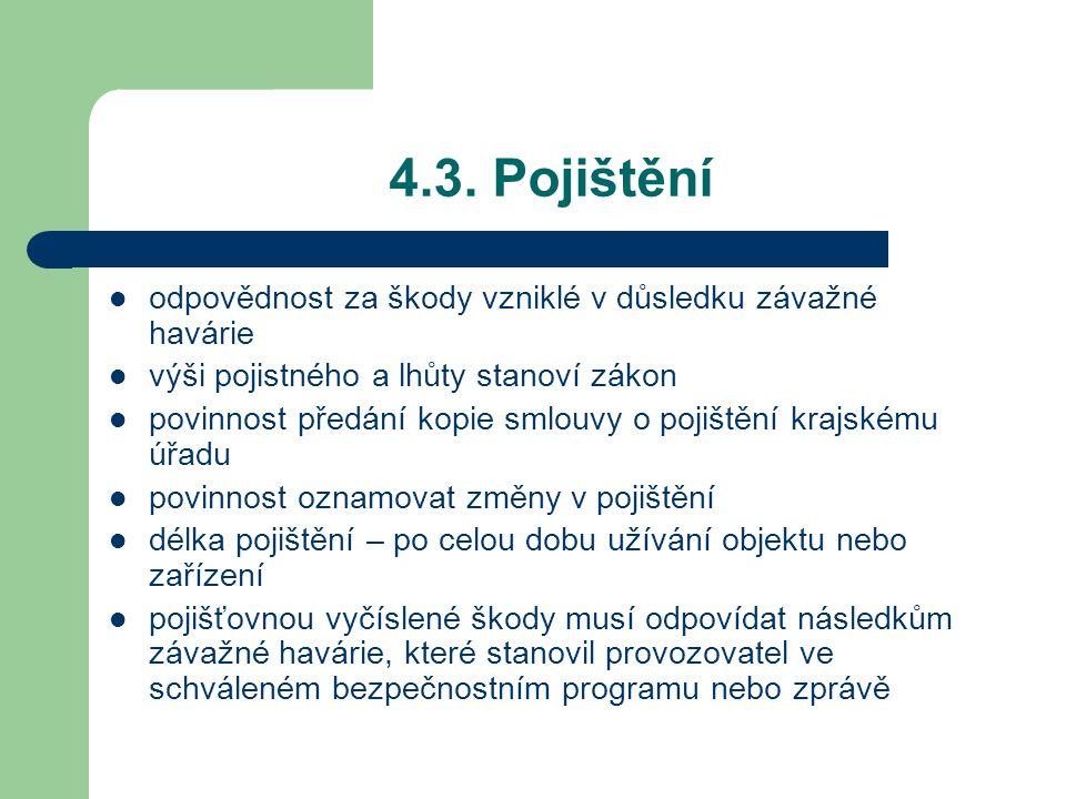 4.3. Pojištění odpovědnost za škody vzniklé v důsledku závažné havárie