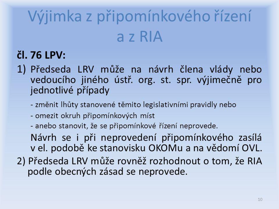 Výjimka z připomínkového řízení a z RIA