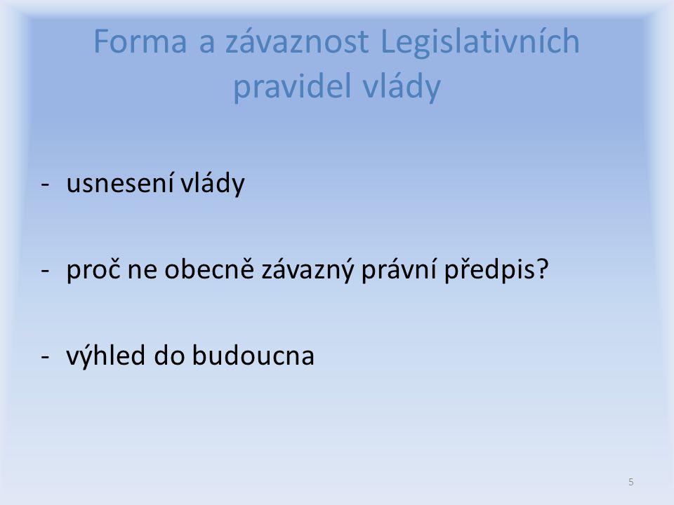 Forma a závaznost Legislativních pravidel vlády