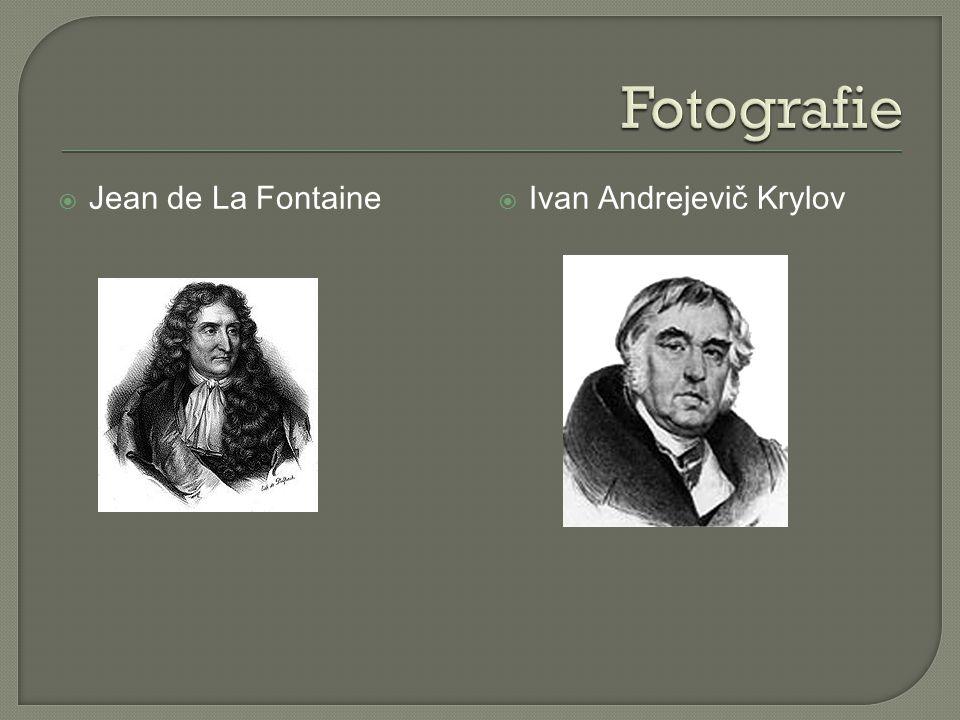 Fotografie Jean de La Fontaine Ivan Andrejevič Krylov