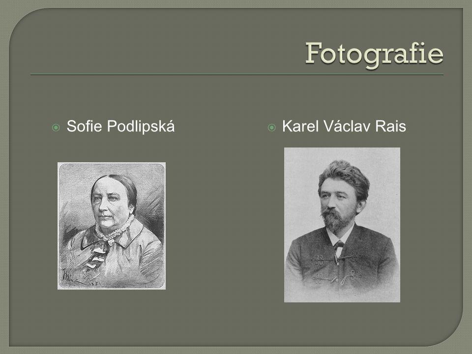 Fotografie Sofie Podlipská Karel Václav Rais