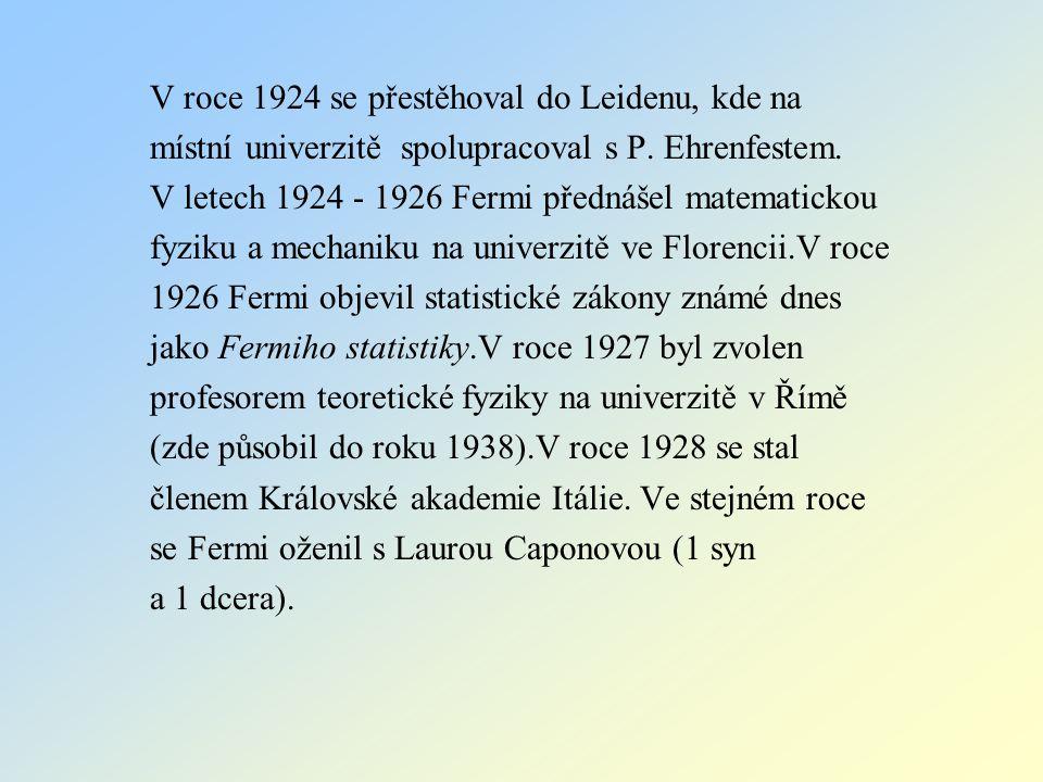 V roce 1924 se přestěhoval do Leidenu, kde na