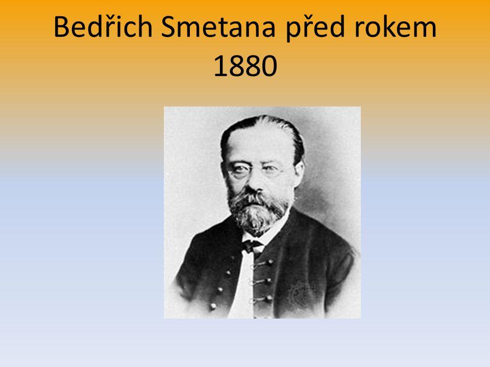 Bedřich Smetana před rokem 1880