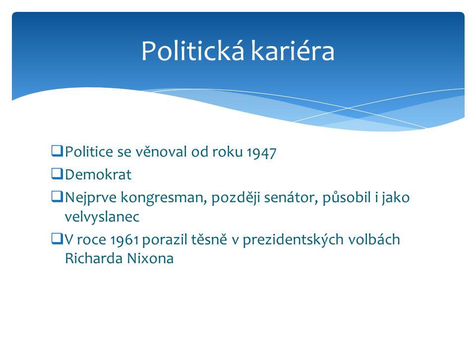 Politická kariéra Politice se věnoval od roku 1947 Demokrat