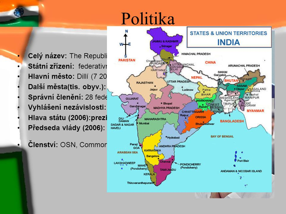 Politika Celý název: The Republic of India