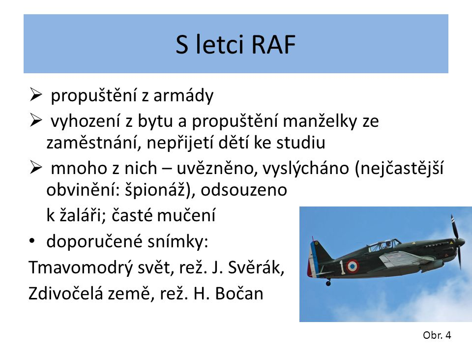 S letci RAF propuštění z armády