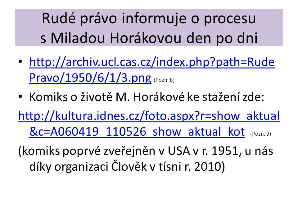 Rudé právo informuje o procesu s Miladou Horákovou den po dni
