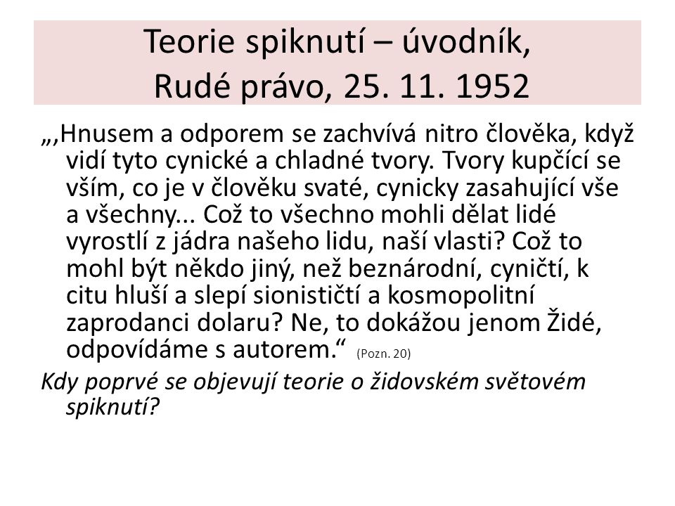 Teorie spiknutí – úvodník, Rudé právo, 25. 11. 1952
