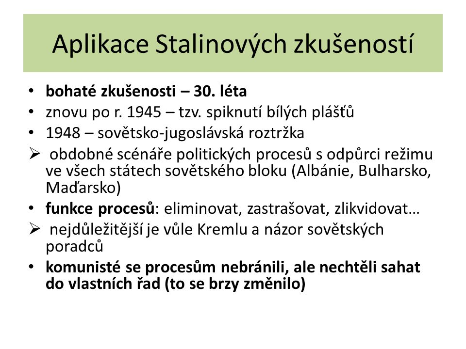Aplikace Stalinových zkušeností