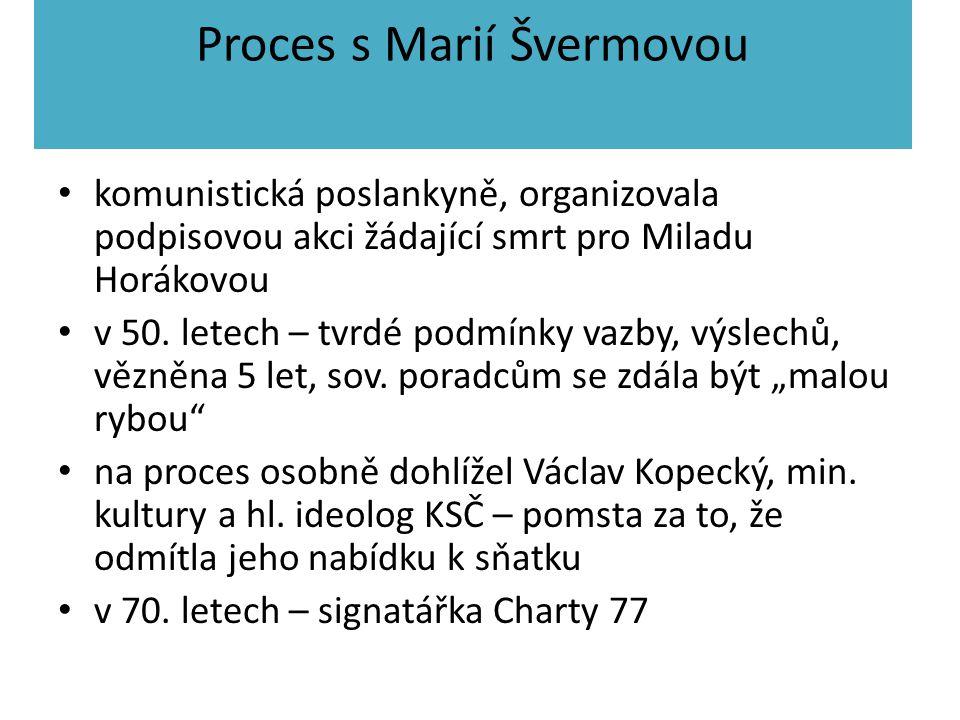 Proces s Marií Švermovou