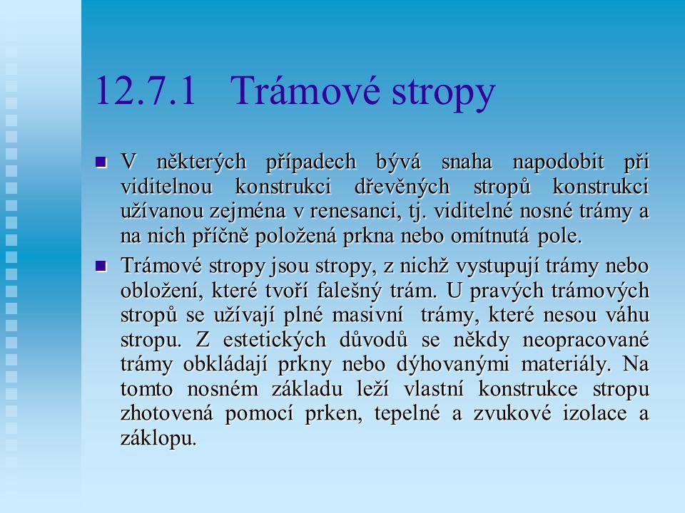 12.7.1 Trámové stropy