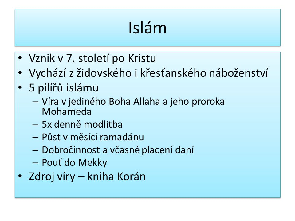 Islám Vznik v 7. století po Kristu