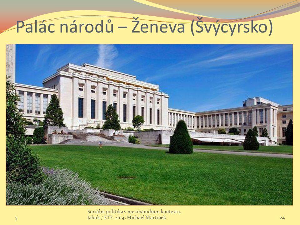 Palác národů – Ženeva (Švýcyrsko)