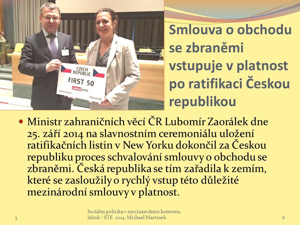 Smlouva o obchodu se zbraněmi vstupuje v platnost po ratifikaci Českou republikou