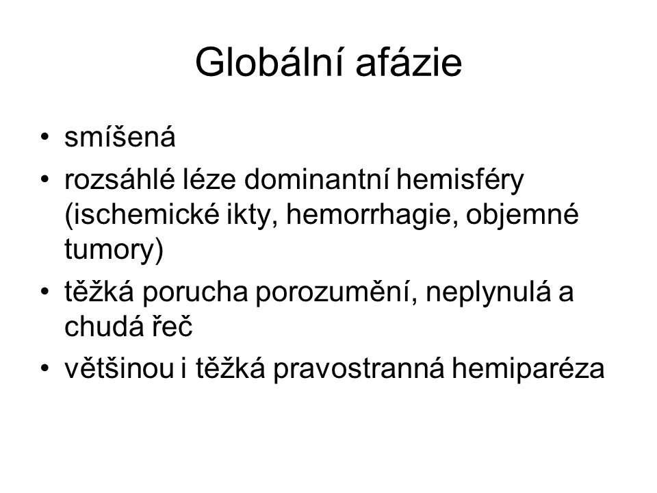 Globální afázie smíšená