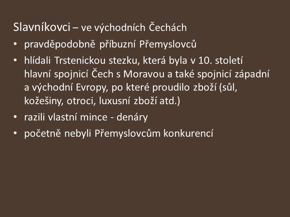 Slavníkovci – ve východních Čechách