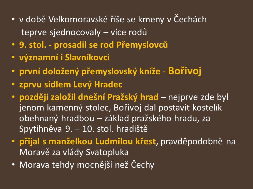 v době Velkomoravské říše se kmeny v Čechách