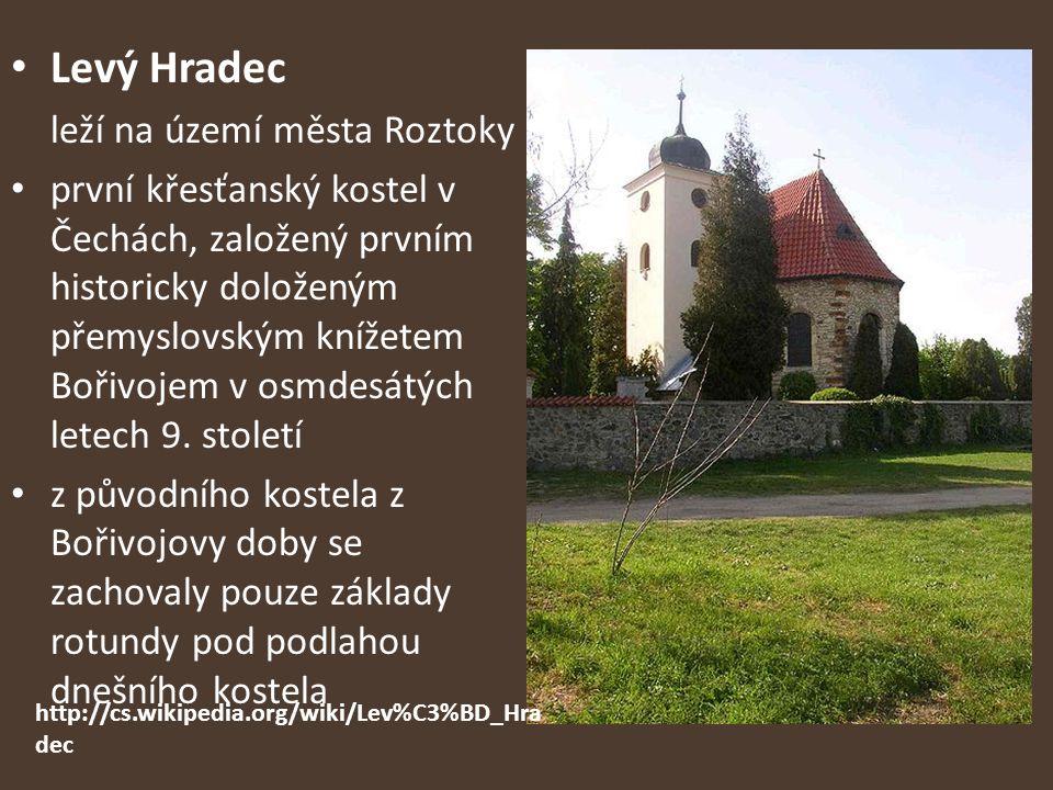 Levý Hradec leží na území města Roztoky