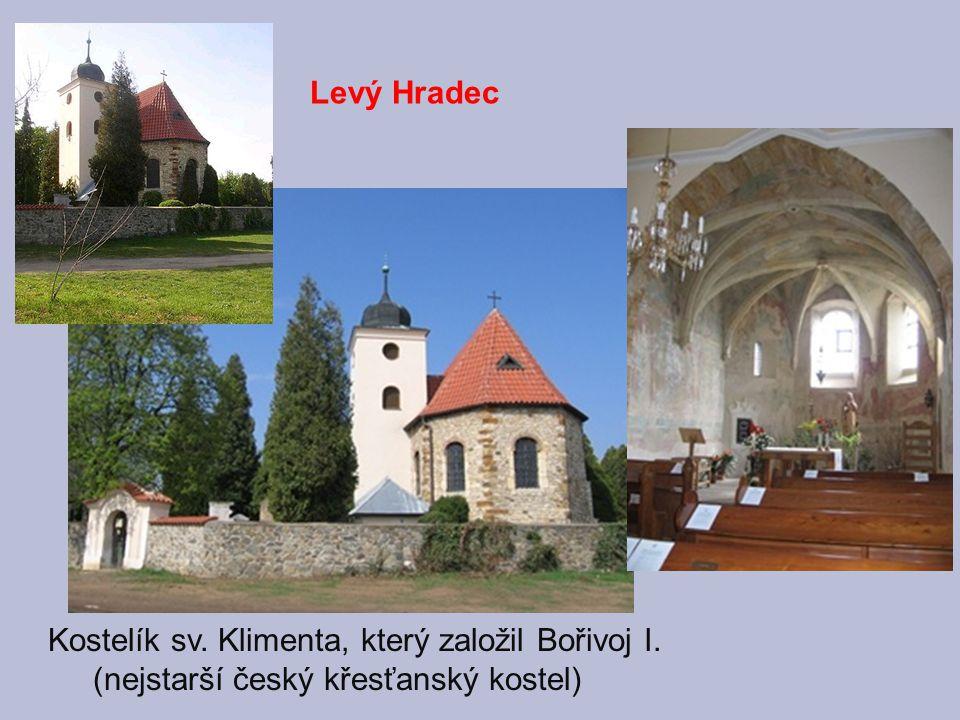 Kostelík sv. Klimenta, který založil Bořivoj I.