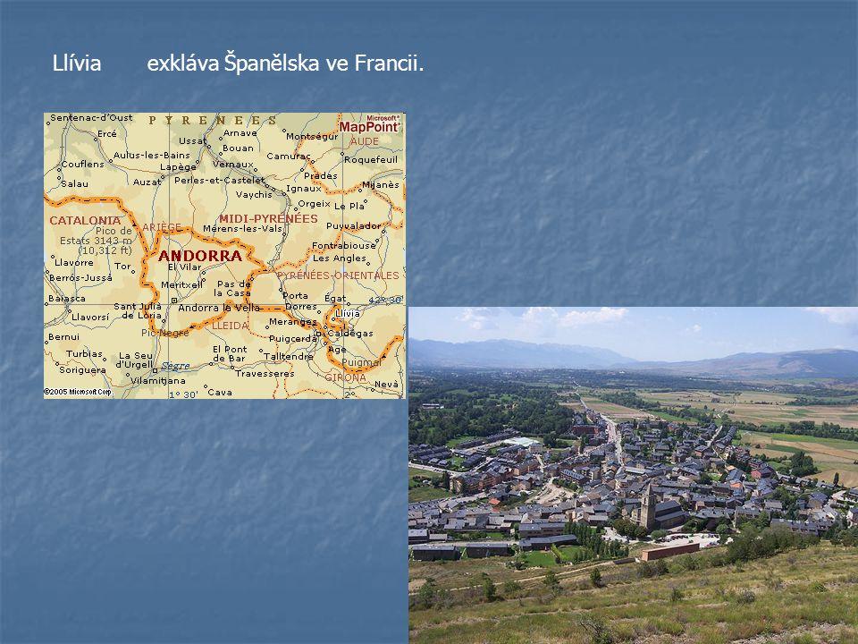 Llívia exkláva Španělska ve Francii.