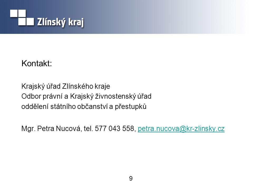 Kontakt: Krajský úřad Zlínského kraje