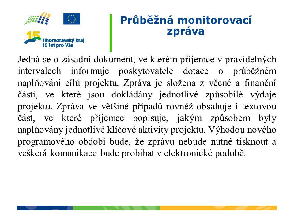 Průběžná monitorovací zpráva
