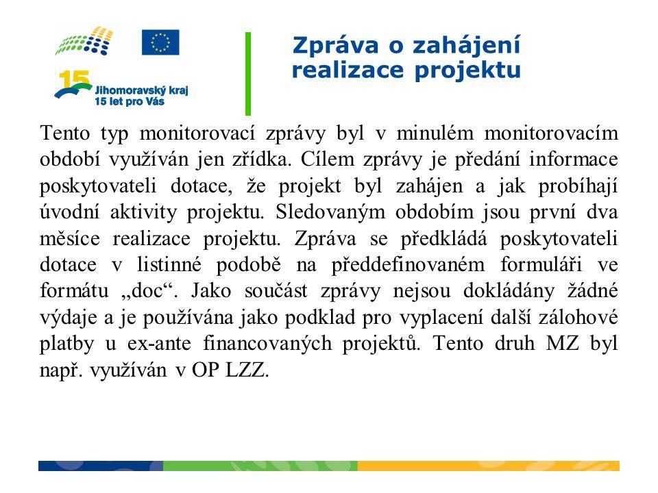 Zpráva o zahájení realizace projektu