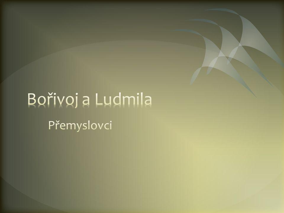 Bořivoj a Ludmila Přemyslovci