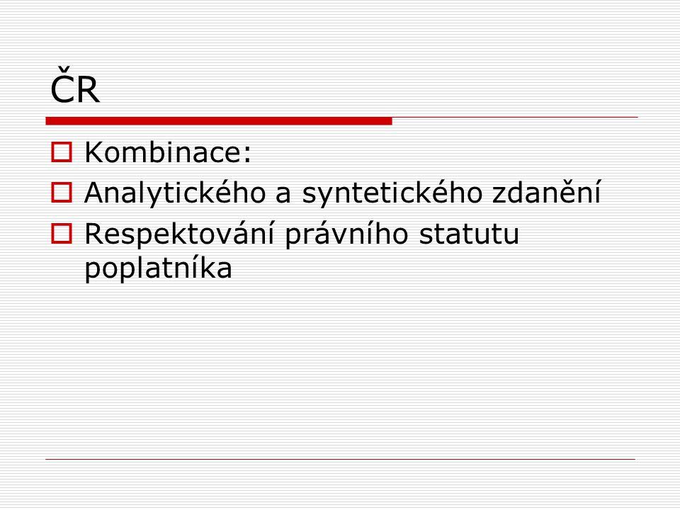 ČR Kombinace: Analytického a syntetického zdanění