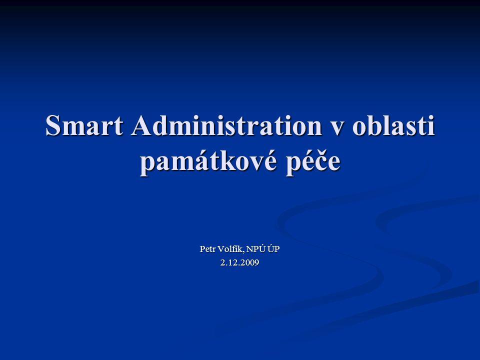 Smart Administration v oblasti památkové péče