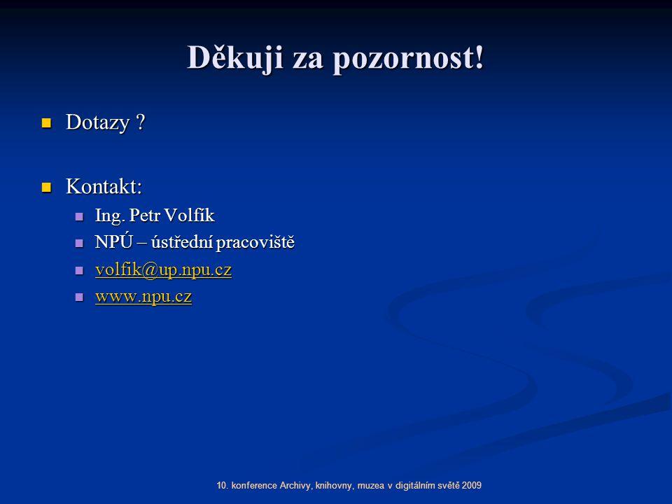 10. konference Archivy, knihovny, muzea v digitálním světě 2009