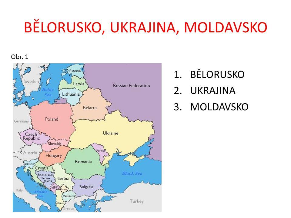 BĚLORUSKO, UKRAJINA, MOLDAVSKO