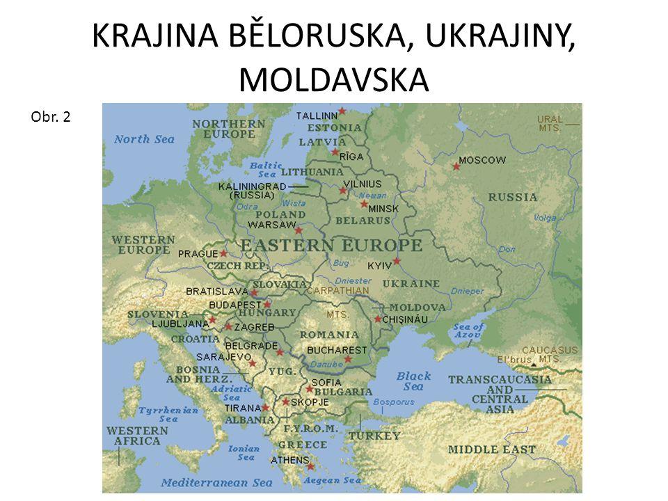 KRAJINA BĚLORUSKA, UKRAJINY, MOLDAVSKA