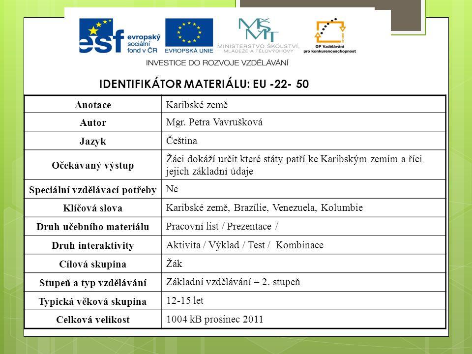 Identifikátor materiálu: EU -22- 50