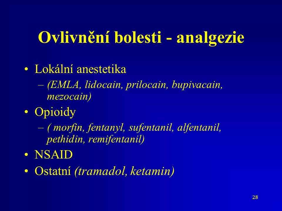 Ovlivnění bolesti - analgezie