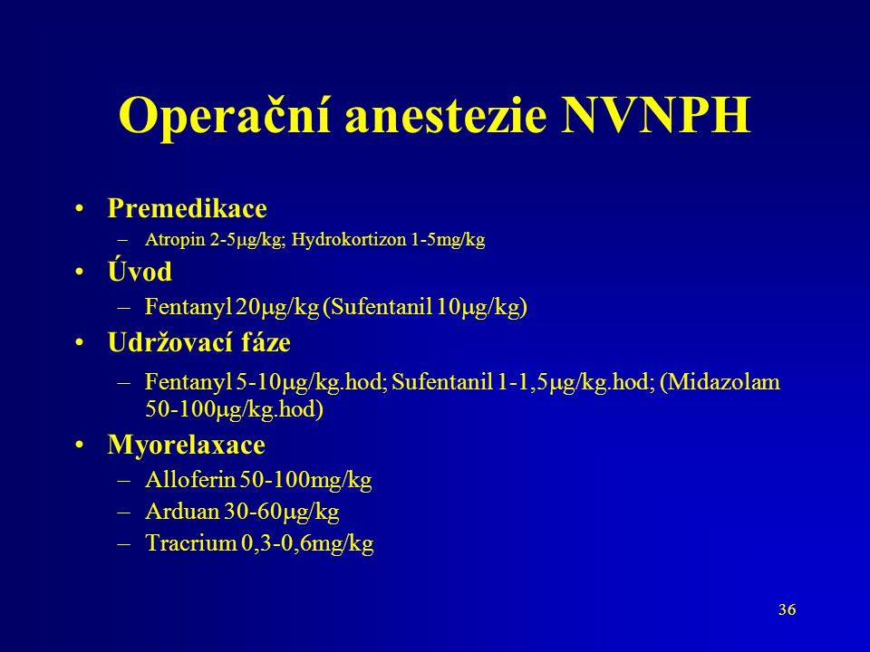 Operační anestezie NVNPH