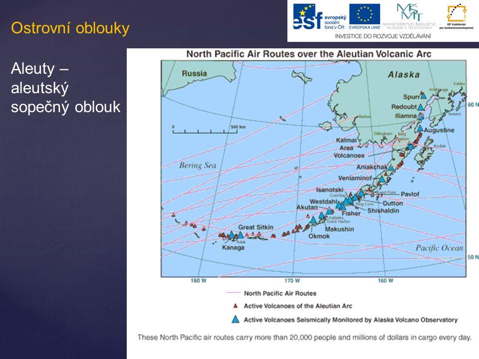 Ostrovní oblouky Aleuty – aleutský sopečný oblouk