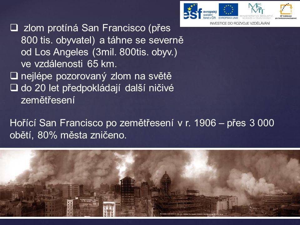 zlom protíná San Francisco (přes 800 tis
