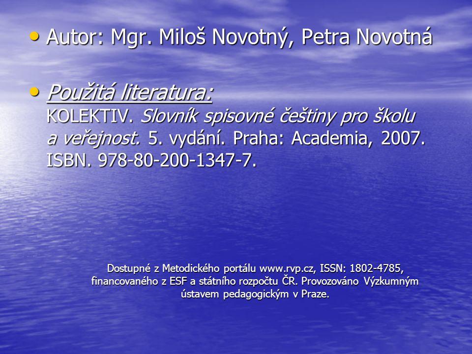 Autor: Mgr. Miloš Novotný, Petra Novotná