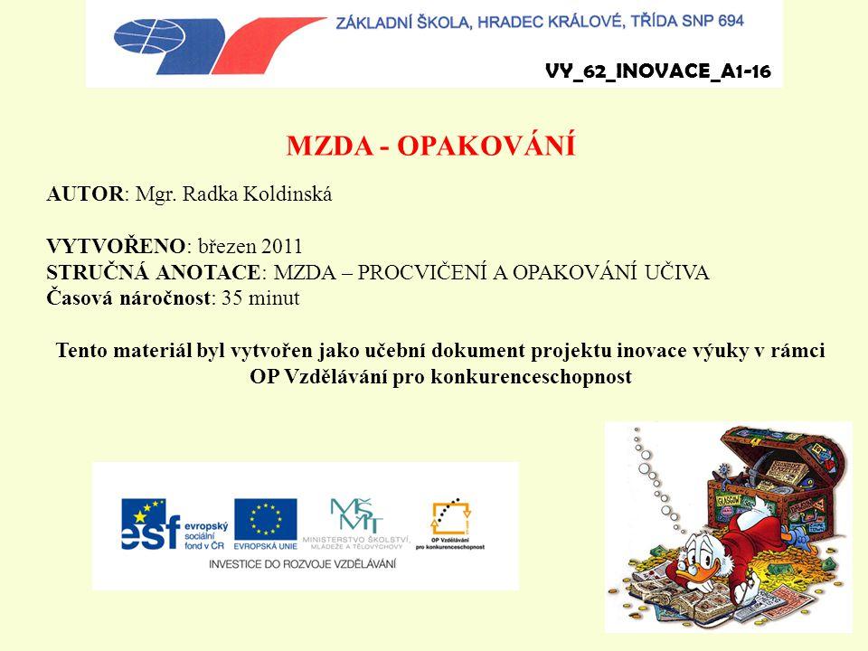 MZDA - OPAKOVÁNÍ VY_62_INOVACE_A1-16 AUTOR: Mgr. Radka Koldinská